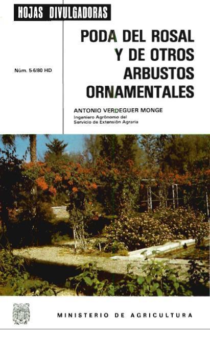 La poda del rosal y de otros arbustos ornamentales bulbos for Tipos de arbustos ornamentales